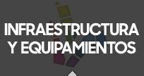 Infraestructura y equipamientos locales