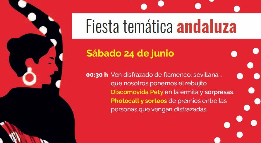"""24/06: FIESTA TEMÁTICA """"ANDALUZA"""""""